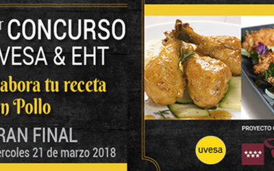"UVESA Group AND EHT ALCALÁ HAVE CREATED I COMPETITION ""CREATE YOUR RECIPE OF CHICKEN"" TO SUPPORT YOUNG CHEFS"