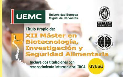 Grupo Uvesa collabore avec l'Université européenne Miguel de Cervantes de Valladolid au XIIème Master en biotechnologie, recherche et sécurité alimentaire
