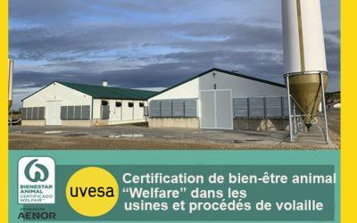 Le groupe Uvesa certifie ses élevages de volailles avec le sceau «Welfare Animal Welfare»