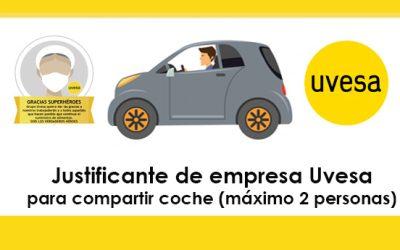 Justificante de empresa Uvesa para compartir coche (máximo 2 personas) para ir a trabajar a Uvesa