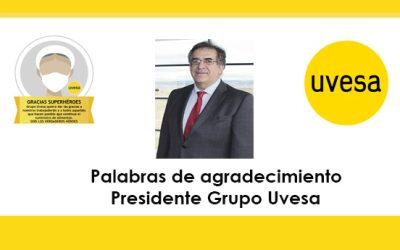 Palabras de agradecimiento Presidente Grupo Uvesa