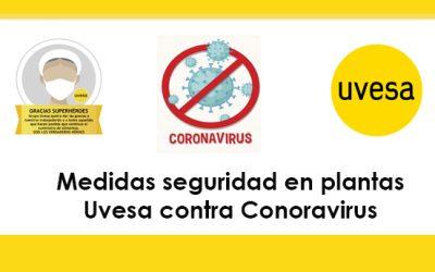 Medidas de seguridad implantadas en las 4 plantas Uvesa contra el coronavirus