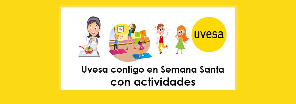 Uvesa contigo en Semana Santa con actividades (clases de baile, Yoga, entrenamiento físico y concurso recetas) para hacer en casa