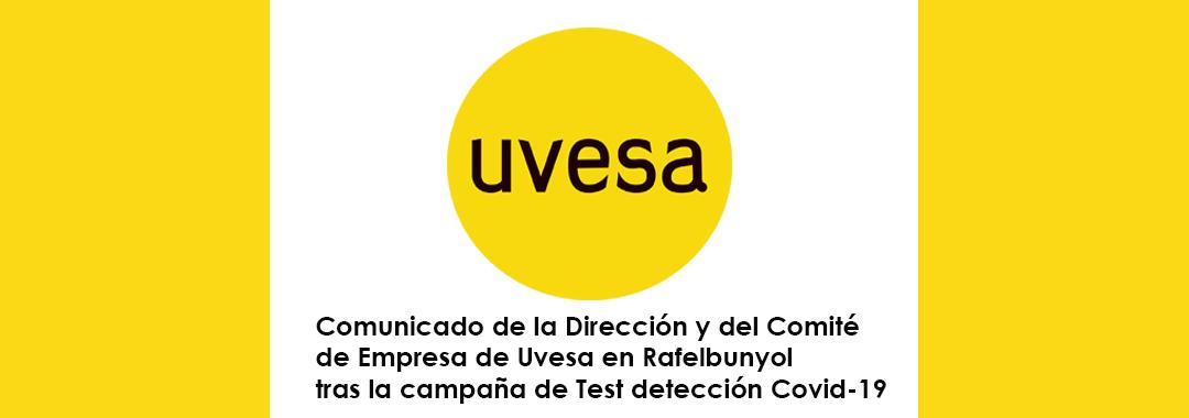 COMUNICADO DE LA DIRECCIÓN Y DEL COMITÉ DE EMPRESA DE UVESA RAFELBUNYOL TRAS LA CAMPAÑA DE TEST DE DETECCIÓN DE LA COVID-19