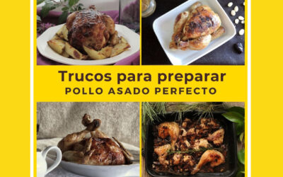 6 Trucos para preparar Pollo Asado muy rico